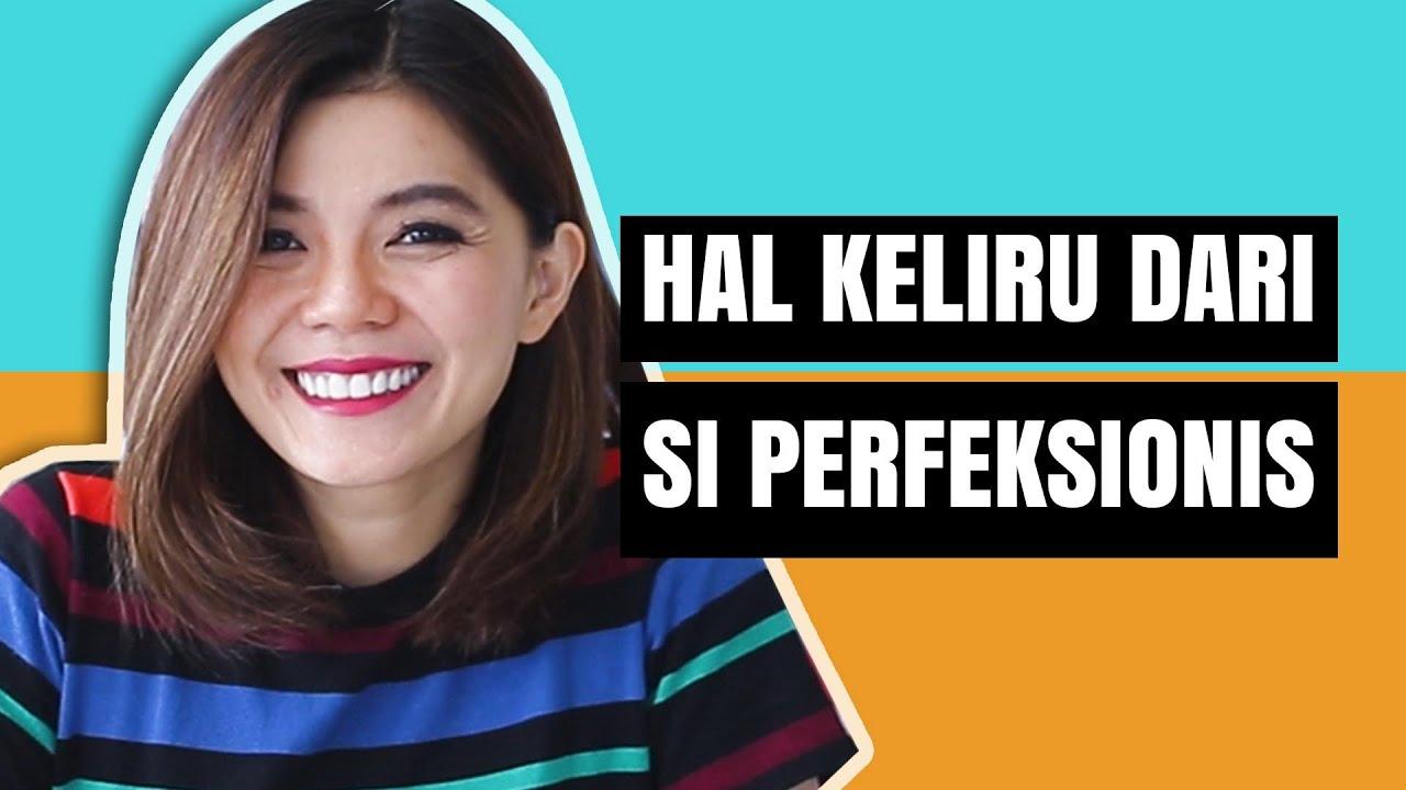 HAL KELIRU DARI SI PERFEKSIONIS |  Motivasi Merry