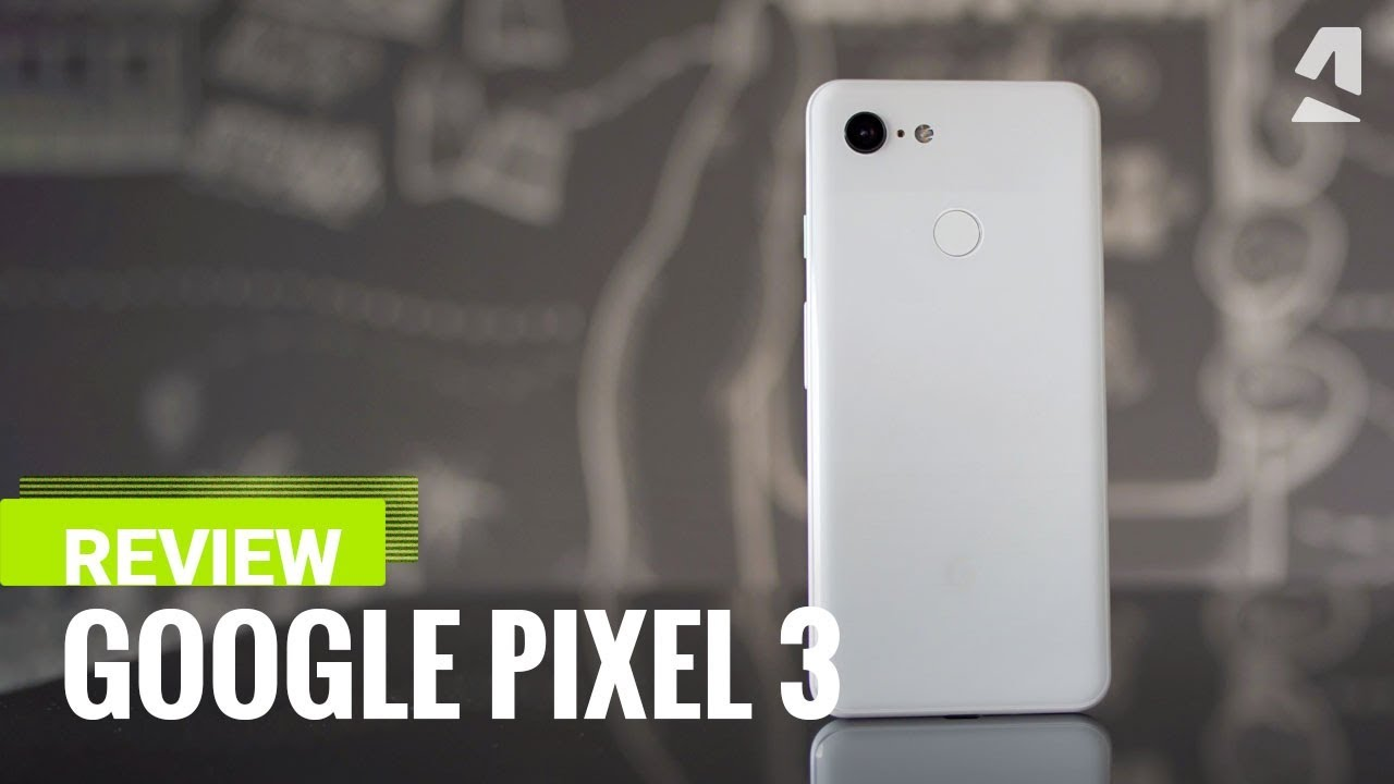 Google Pixel 3 review - GSMArena com tests