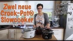 Gerätevorstellung: Zwei neue Töpfe von Crock-Pot