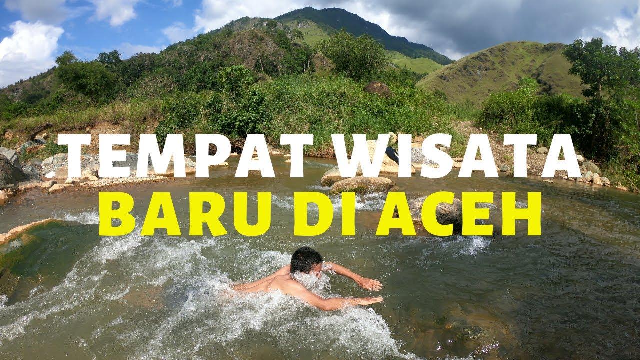 Tempat Wisata Di Aceh Terbaru Yang Sejuk Dan Masih Asri Youtube