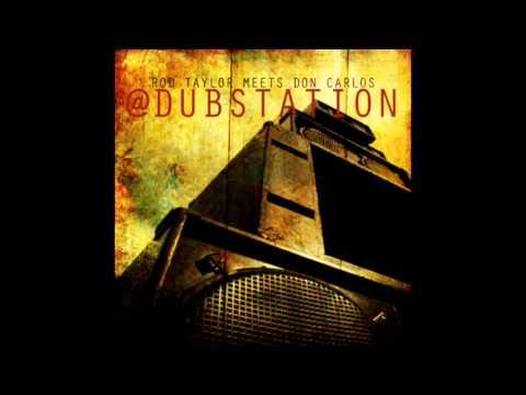 Rod Taylor Meets Don Carlos At Dub Station (Full Album)