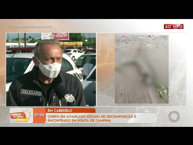 Corpo em avançado estado de decomposição é encontrado na Ponta de Campina- Tambaú da Gente Manhã