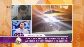 Aroldo Maciel predijo terremoto en zona ...