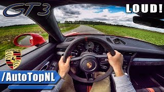 Porsche 911 GT3 (991.2) POV Test Drive INSANE SOUND!! by AutoTopNL