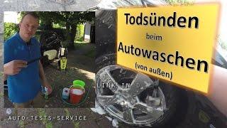 Todsünden beim Autowaschen