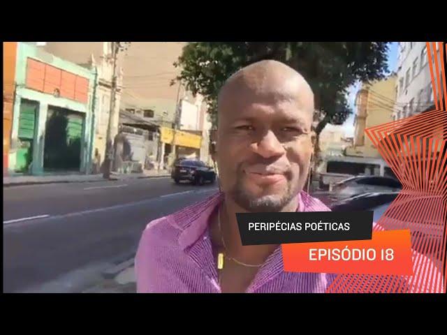 Peripécias Poéticas - Episódio 18