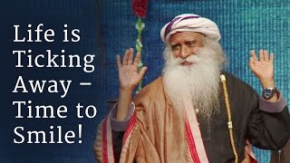 Video Life is Ticking Away – Time to Smile! | Sadhguru download MP3, 3GP, MP4, WEBM, AVI, FLV Juli 2018
