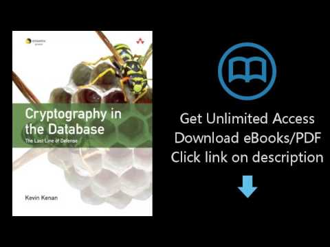 Download Cryptography in the Database: The Last Line of Defense PDF