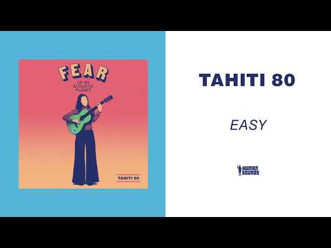 Tahiti 80 - Easy (Acoustic Version) Mp3