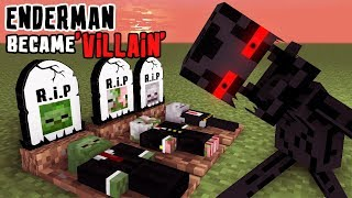 MONSTER SCHOOL : ENDERMAN BECAME VILLAIN - RIP ZOMBIE, SKELETON AND PIGMAN