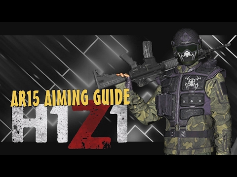 H1Z1 KOTK - AR15 Rifle Guide - Aiming, Bulletdrop, Bullet Travel, Leading, and General Aiming Tips