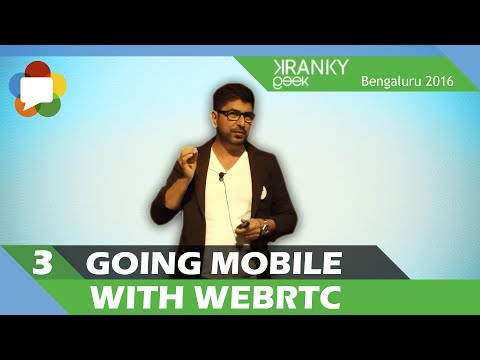 Going mobile with WebRTC