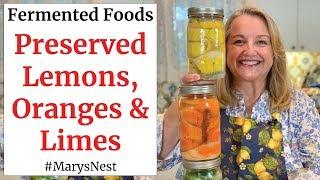 Easy Preserved Lemons  LactoFermented Lemons  Preserved Citrus