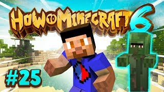CONVERTING VILLAGERS! - How To Minecraft #25 (Season 6)