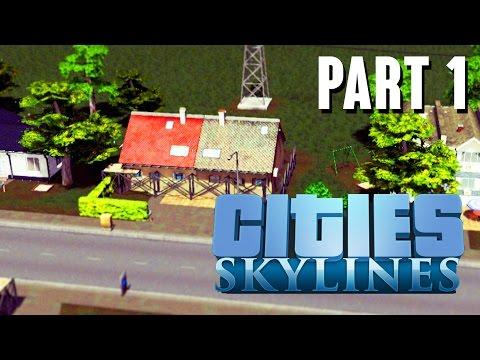 Cities Skylines Gameplay Walkthrough Part 1 - BEST CITY BUILDER YET ???