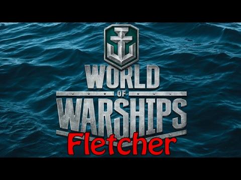 [World Of Warships] Fletcher Unbound On Shards