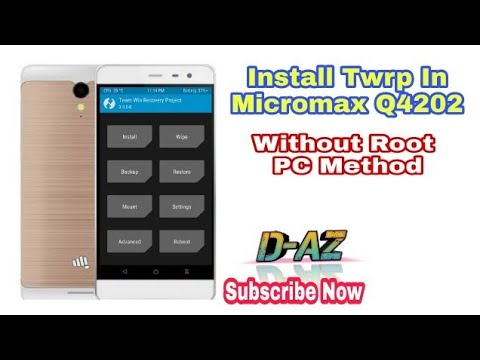 Install twrp in micromax q4202 without root ,without bootloader unlock by  D-AZ