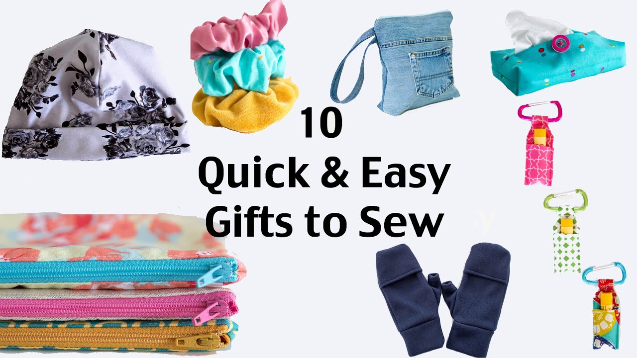 10 Quick And Easy Gifts To Sew You