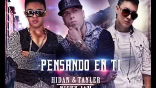 Hydan & Tayler Ft. Nicky Jam - Pensando En Ti Canción  ®