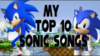 Repeat youtube video Top 10 Sonic Songs