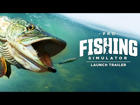 Pro Fishing Simulator | Launch Trailer
