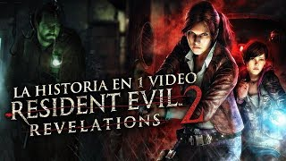 Resident Evil Revelations 2: La Historia en 1 Video