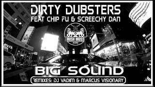 02 Dirty Dubsters - Big Sound (feat. Syross & Taiwan) (DJ Vadim Remix) [Irish Moss Records]