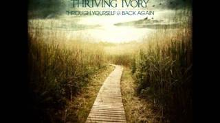 Thriving Ivory Run