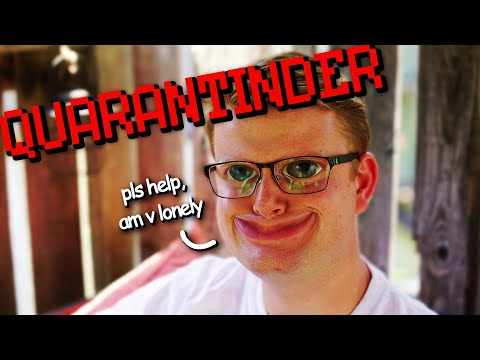 QUARANTINDER?! - Aidan's hopeless search for love from YouTube · Duration:  12 minutes 43 seconds