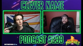 Change My Mind Farts and Fans - Clever Name Podcast #233