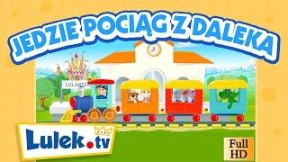 Jedzie pociąg z daleka I Nowy teledysk HD I Piosenka dla dzieci od Lulek.tv