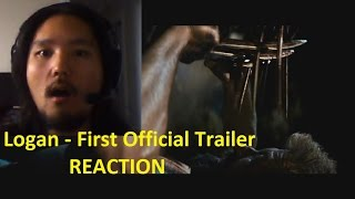 Logan - 1st official trailer reaction!