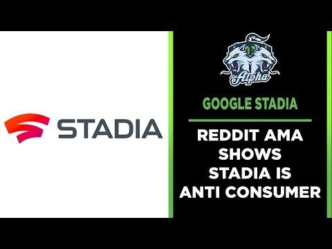Google Stadia Reddit AMA: Stadia is the Anti Consumer choice - SidAlpha
