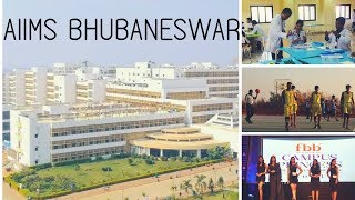 AIIMS Bhubaneswar: College, Hostel life, Sports, Fests etc. [Know your AIIMS #3]
