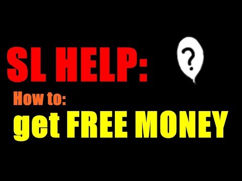 SL Life Hack: HOW TO GET FREE MONEY IN SECOND LIFE 2017