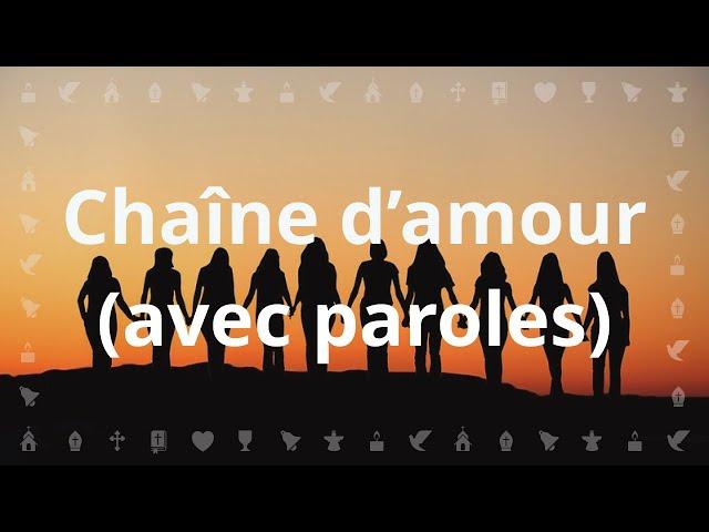 Chaîne d'Amour par Louange Vivante | Chant chrétien avec paroles pour célébrer l'Ascension
