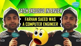 Farhan Saeed Was A Computer Engineer Exclusive Interview On Selfie Tv