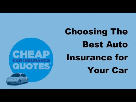2017 Car Insurance    How To Choose Best Car Insurance Policy