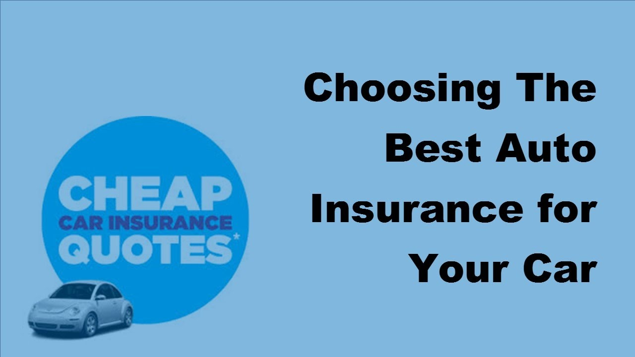 2017 Car Insurance How To Choose Best Car Insurance Policy Youtube
