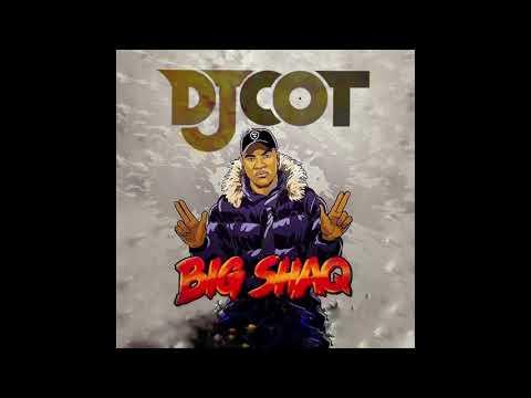 Big Shaq - Mans Not Hot - (DJ COT Afro Remix)