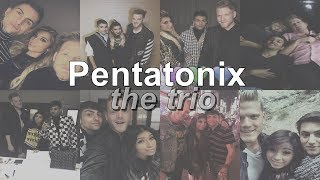 The Trio - Pentatonix