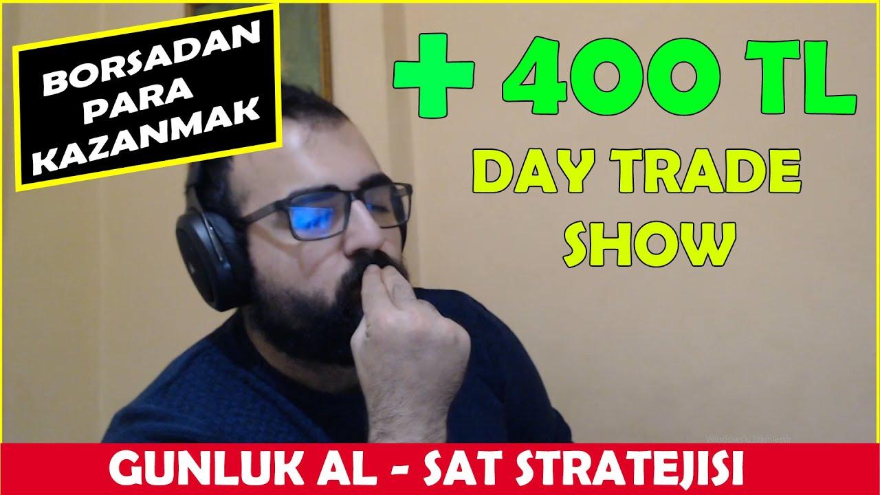 BORSADA GUNLUK 400 TL KAZANMAK ! BORSA GUNLUK DAY TRADE NASIL YAPILIR !
