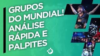 OS GRUPOS DO MUNDIAL FORAM DEFINIDOS - ANÁLISE E PALPITES