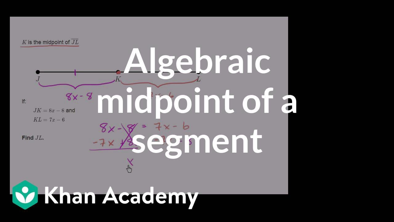 Equation practice with midpoints (video) | Khan Academy