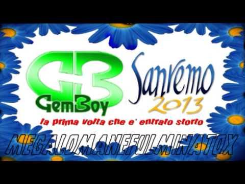 █ Gem Boy ■ La Prima Volta Che è Entrato Storto ■ Sanremo ■ 2013 █