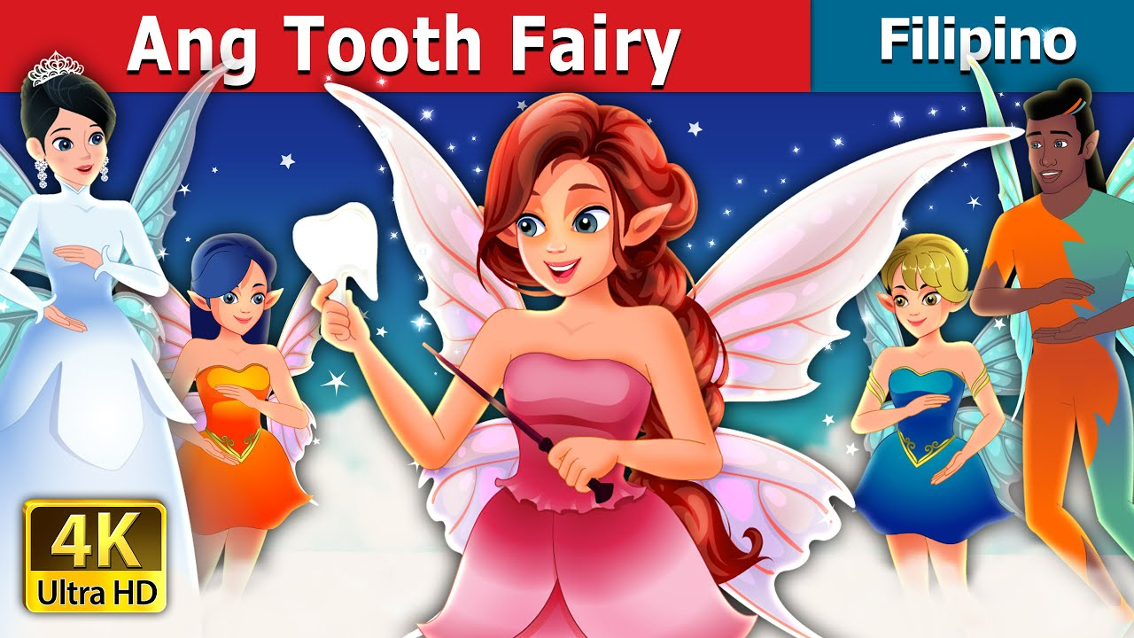 Ang Tooth Fairy | Tooth Fairy in Filipino | Filipino Fairy Tales