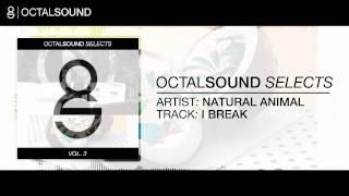 Natural Animal - I Break