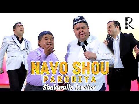 Shukurullo Isroilov - Sardor Mamadaliyev, Jahongir Otajonov, Botir Qodirov (Navo SHOU Parodiya)