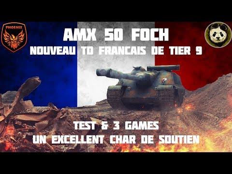 AMX 50 Foch - TD Français Tier 9 - Test & 3 Games
