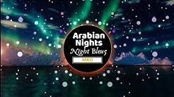 Night Bleu5 - Arabian Nights